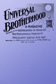 Universal Brotherhood, Volume XIII, No
