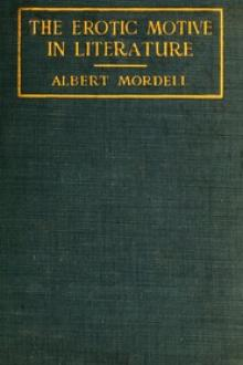 The Erotic Motive in Literature by Albert Mordell