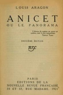Anicet ou le panorama by Louis Aragon