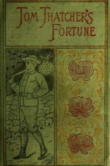 Tom Thatcher's Fortune by Horatio Alger Jr.