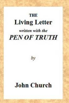 The Living Letter by John Church