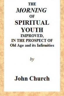 The Morning of Spiritual Youth Improved by John Church