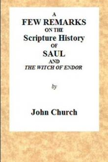 A few remarks on the Scripture History of Saul and the witch of Endor by John Church