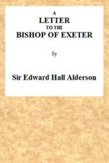A Letter to the Bishop of Exeter by Edward Hall Alderson