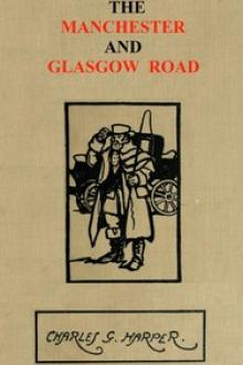 The Manchester and Glasgow Road, Volume 1 (of 2) by Charles G. Harper