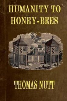 Humanity to Honey-Bees by Thomas Nutt