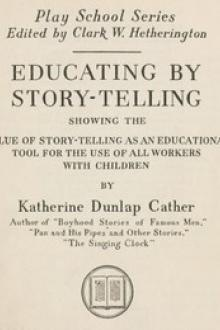 Educating by Story-Telling by Katherine Dunlap Cather