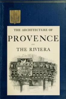 The Architecture of Provence and the Riviera by David MacGibbon