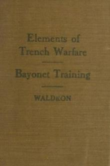 Elements of Trench Warfare by William Henry Waldron