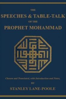 The Speeches & Table-Talk of the Prophet Mohammad by Muhammad ibn 'Abd Allah