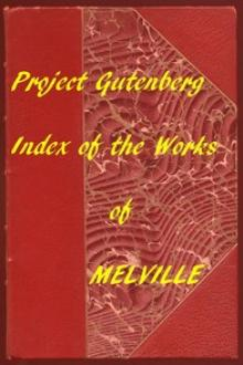 Index of the Project Gutenberg Works of Herman Melville by Herman Melville
