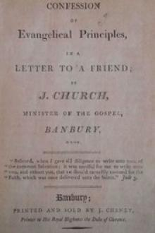 A Confession of Evangelical Principles by John Church