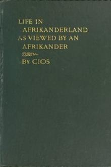 Life in Afrikanderland as viewed by an Afrikander by CIOS