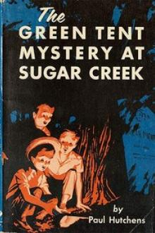 The Green Tent Mystery at Sugar Creek by Paul Hutchens