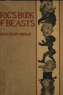 Eric's Book of Beasts by David Starr Jordan