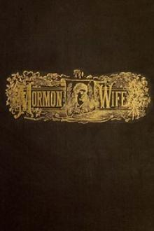 The Lament of the Mormon Wife: by Mariettta Holley