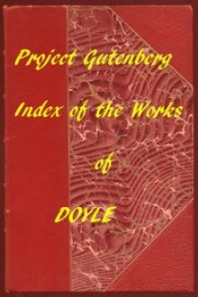Index of the Project Gutenberg Works of Arthur Conan Doyle by Arthur Conan Doyle