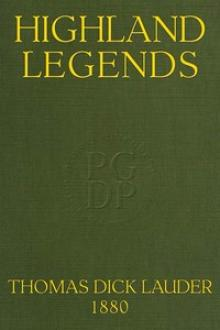 Highland Legends by Thomas Dick Lauder