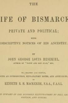 The Life of Bismarck, Private and Political