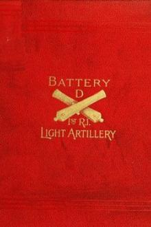Battery D First Rhode Island Light Artillery in the Civil War by George C. Sumner