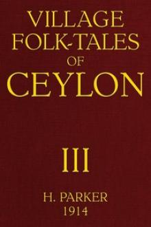 Village Folk-Tales of Ceylon by Henry Parker