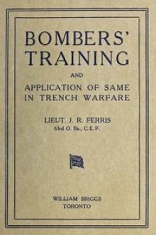 Bombers' Training and Application of Same in Trench Warfare by J. R. Ferris