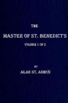 The master of St. Benedict's, Vol. 1 by Alan St. Aubyn