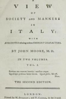 A View of Society and Manners in Italy, Volume I (of 2) by John W. Moore