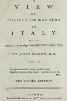 A View of Society and Manners in Italy, Volume II (of 2) by John W. Moore