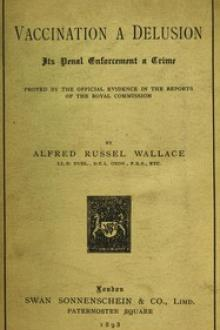 Vaccination a Delusion by Alfred Russel Wallace
