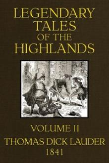 Legendary Tales of the Highlands (Volume 2 of 3) by Thomas Dick Lauder