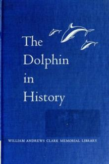 The Dolphin in History by Ashley Montagu, John C. Lilly