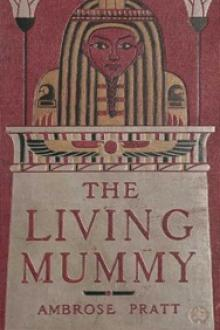 The Living Mummy by Ambrose Pratt