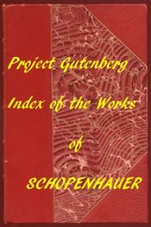 Index of the Project Gutenberg Works of Arthur Schopenhauer by Arthur Schopenhauer