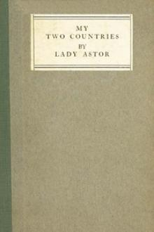 My Two Countries by Nancy Astor