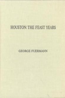 Houston: The Feast Years by 1918-2001