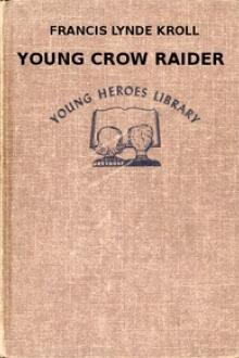 Young Crow Raider by Francis Lynde Kroll