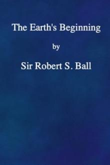 The Earth's Beginning by Robert Stawell Ball