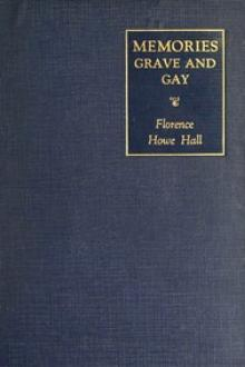 Memories grave and gay by Florence Howe Hall