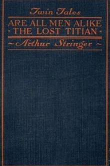 Twin Tales by Arthur Stringer