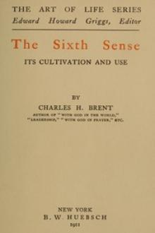 The Sixth Sense by Charles H. Brent