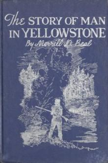 The Story of Man In Yellowstone by Merrill Dee Beal