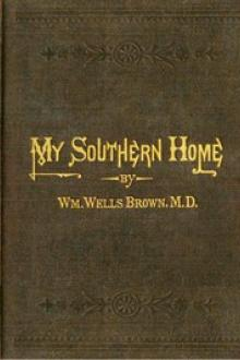 My Southern Home: by William Wells Brown