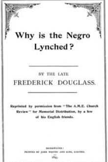 Why is the Negro Lynched? by Frederick Douglass