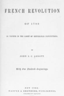 The French Revolution of 1789 by John S. C. Abbott