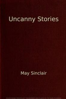 Uncanny Stories by May Sinclair