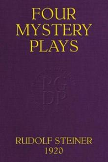 Four Mystery Plays by Rudolph Steiner