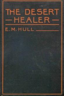 The Desert Healer by Edith Maude Hull