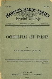 Comediettas and Farces by John Maddison Morton