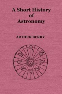 A Short History of Astronomy by Arthur Berry